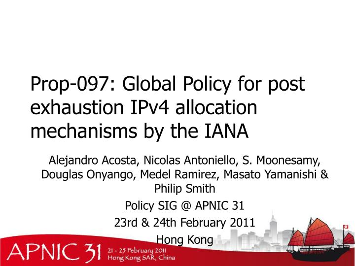Prop 097 global policy for post exhaustion ipv4 allocation mechanisms by the iana