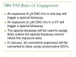 srs pas rules of engagement