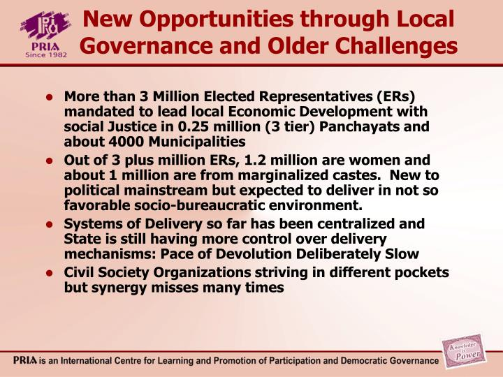 New Opportunities through Local Governance and Older Challenges