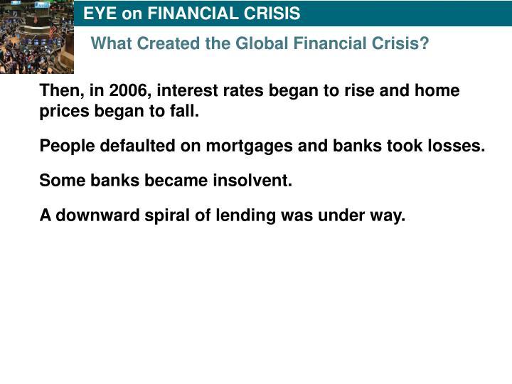 EYE on FINANCIAL CRISIS