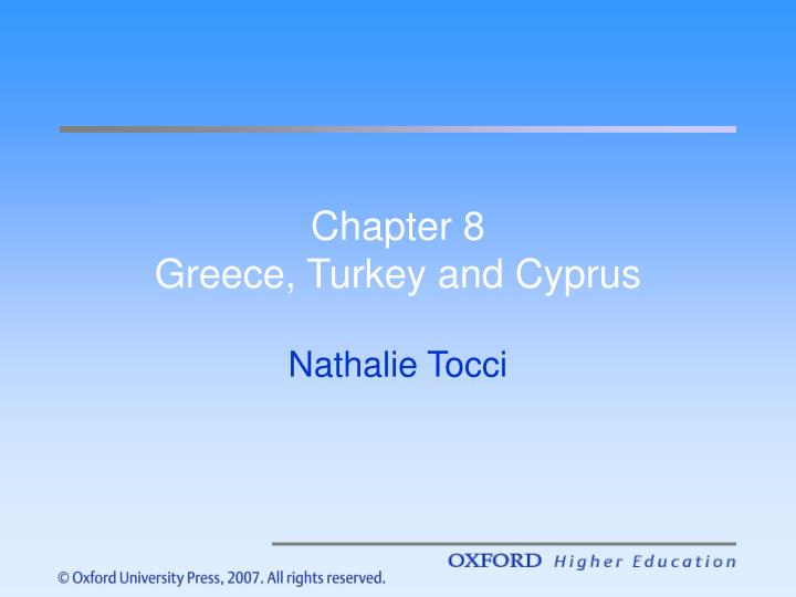 chapter 8 greece turkey and cyprus n.