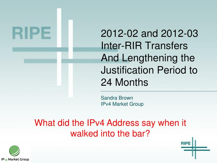 2012 02 and 2012 03 inter rir transfers and lengthening the justification period to 24 months n.