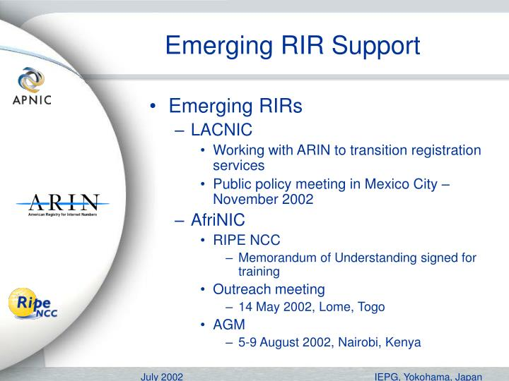 Emerging RIR Support