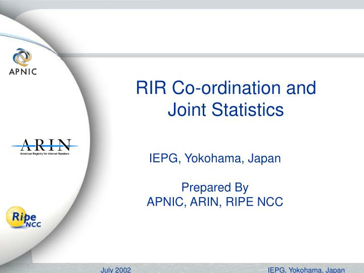 Rir co ordination and joint statistics