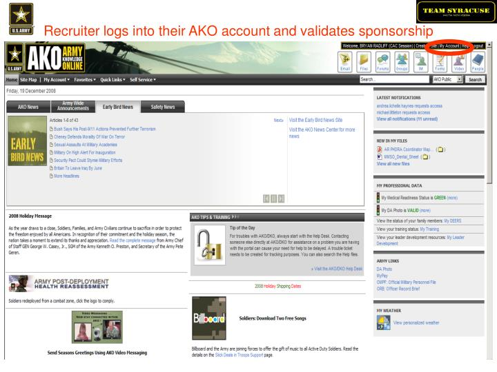 Recruiter logs into their AKO account and validates sponsorship