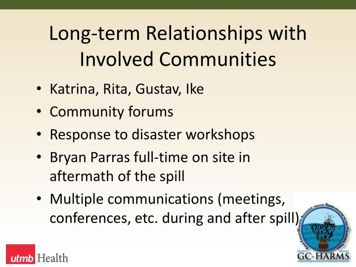 Long-term Relationships with Involved Communities