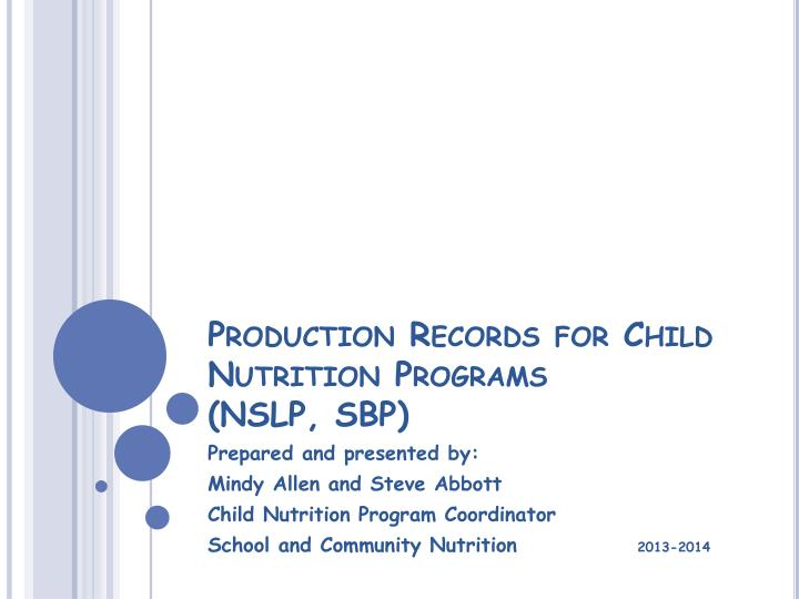 production records for child nutrition programs nslp sbp n.