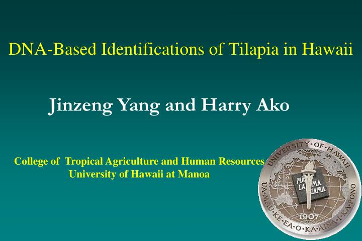 dna based identifications of tilapia in hawaii n.