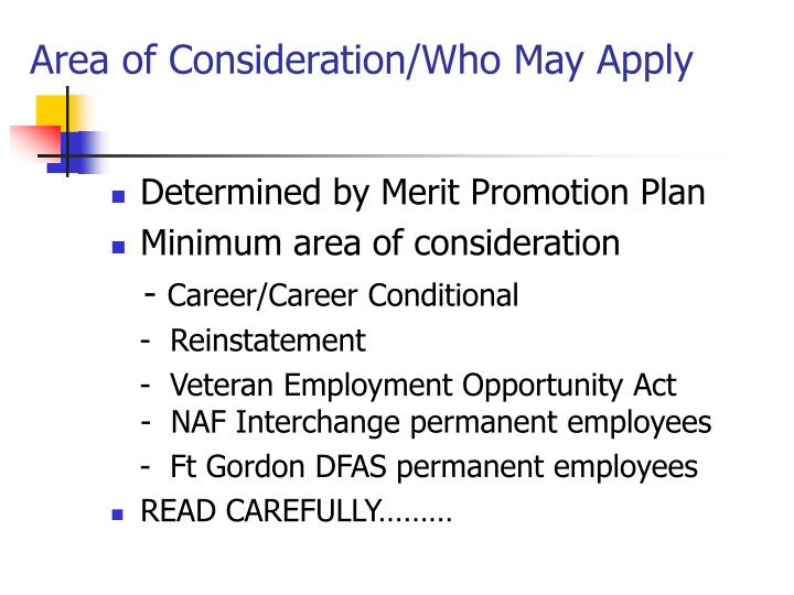 Area of Consideration/Who May Apply