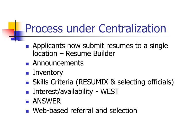Process under Centralization