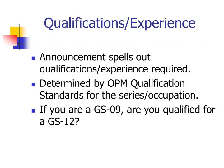 Qualifications/Experience