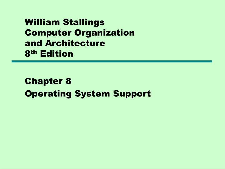 william stallings computer organization and architecture 8 th edition n.