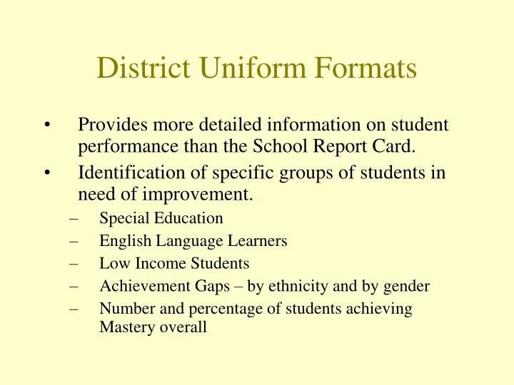 District Uniform Formats