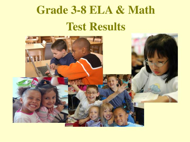 Grade 3-8 ELA & Math