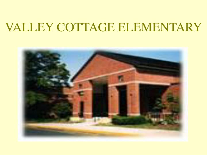 VALLEY COTTAGE ELEMENTARY