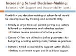 increasing school decision making balanced with support and accountability cont