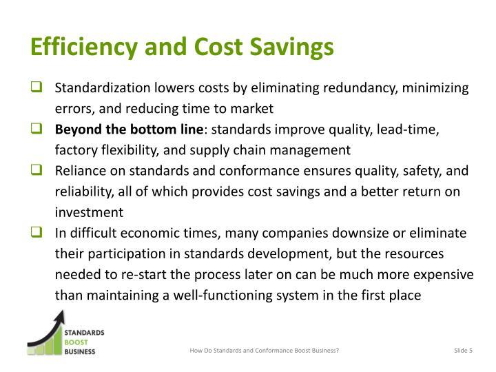 Efficiency and Cost Savings