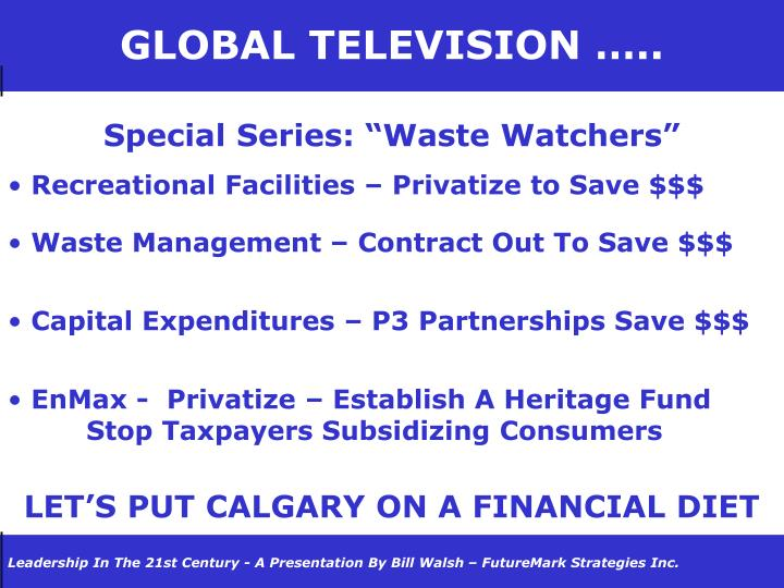 GLOBAL TELEVISION …..