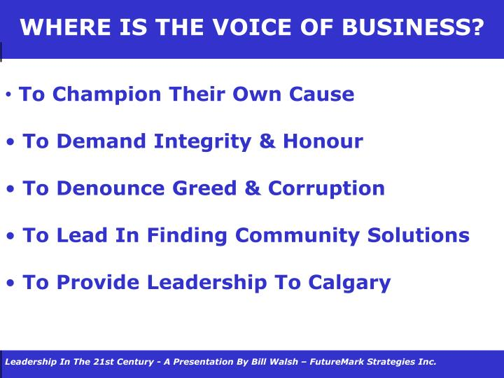 WHERE IS THE VOICE OF BUSINESS?