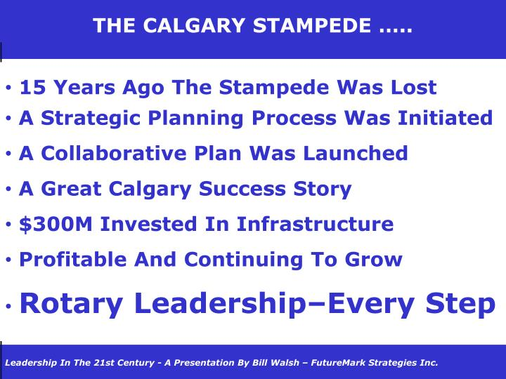THE CALGARY STAMPEDE …..