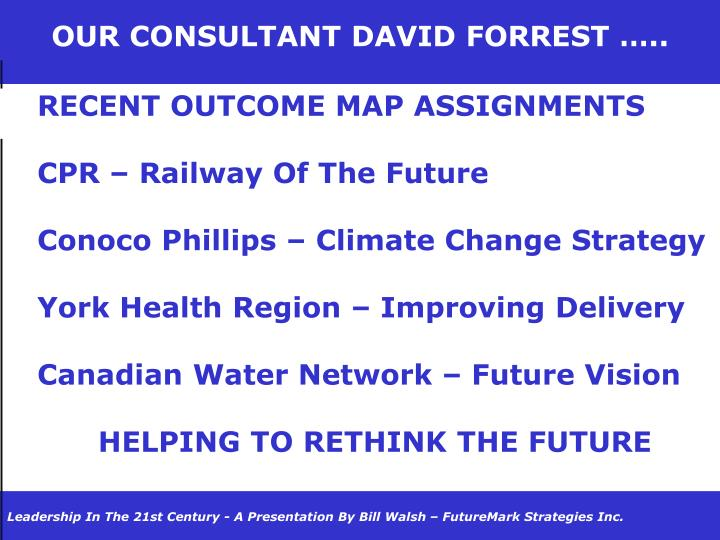 OUR CONSULTANT DAVID FORREST …..