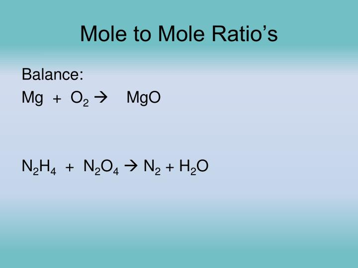 Mole to Mole Ratio's