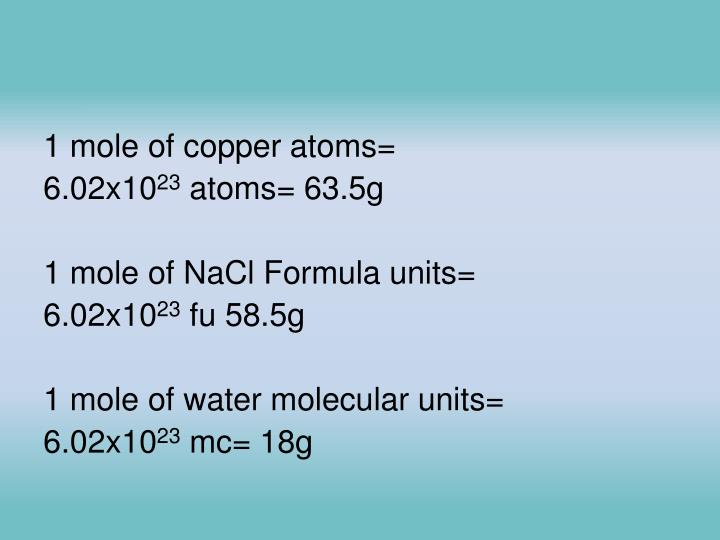 1 mole of copper atoms=