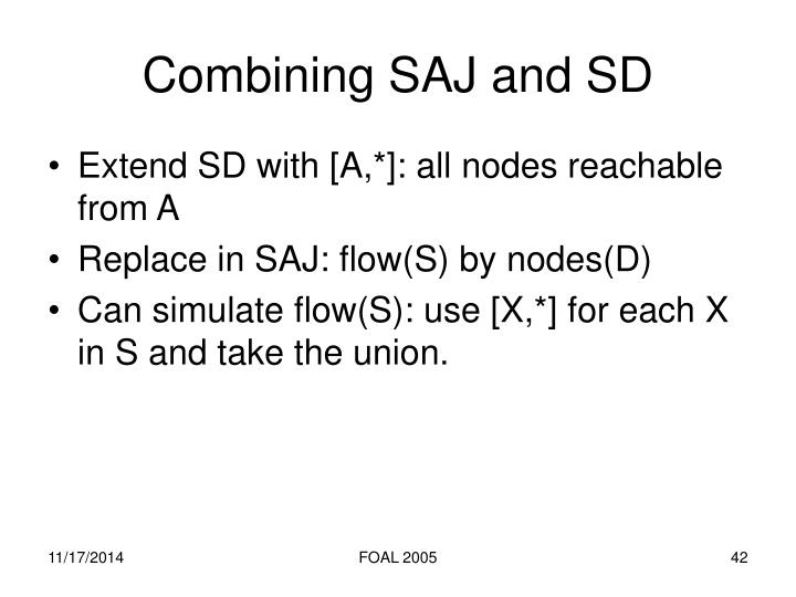 Combining SAJ and SD