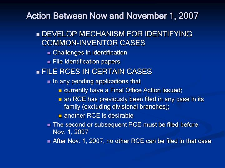 Action Between Now and November 1, 2007