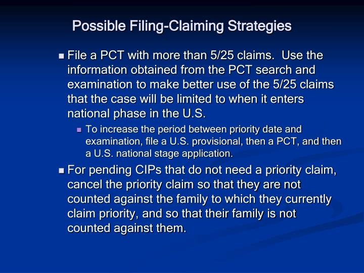 Possible Filing-Claiming Strategies