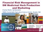 financial risk management in sw medicinal herb production and marketing