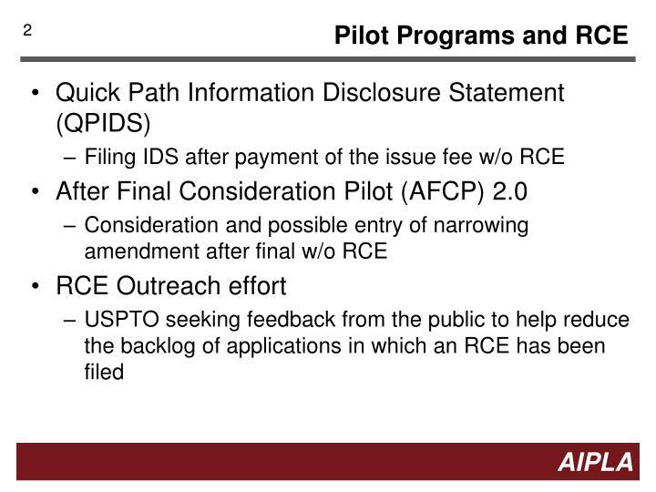 Pilot programs and rce
