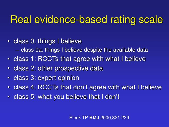 Real evidence-based rating scale