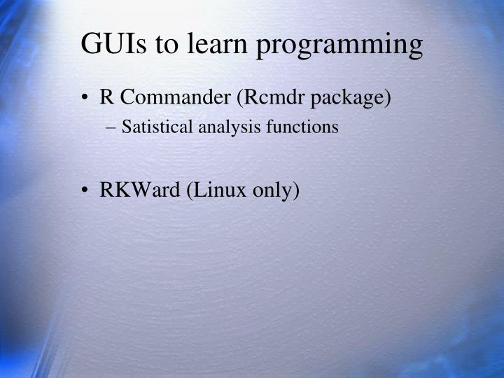GUIs to learn programming