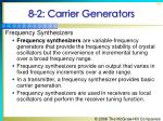 8 2 carrier generators7