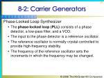 8 2 carrier generators8