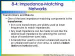 8 4 impedance matching networks9