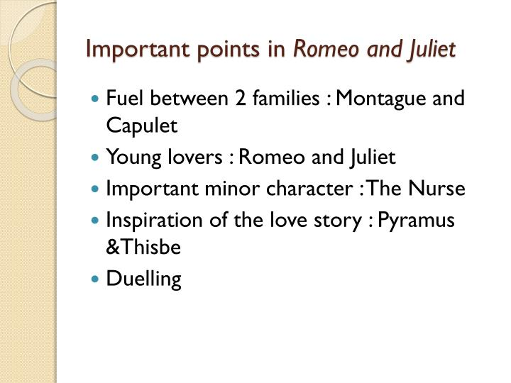 Important points in romeo and juliet