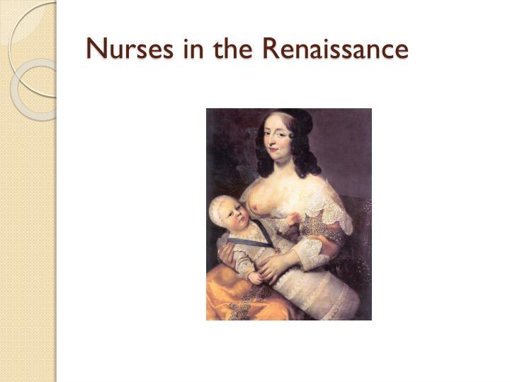 Nurses in the Renaissance