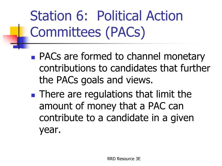 Station 6:  Political Action Committees (PACs)
