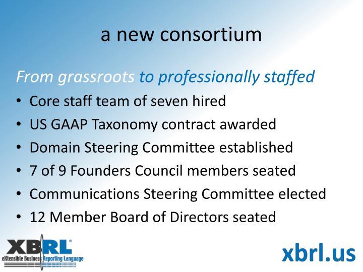 a new consortium