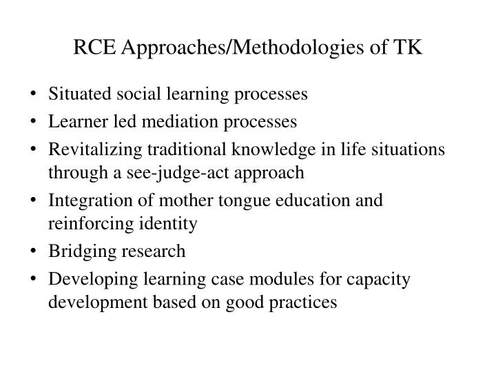 RCE Approaches/Methodologies of TK
