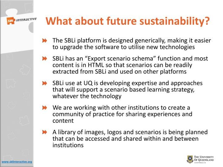 What about future sustainability?