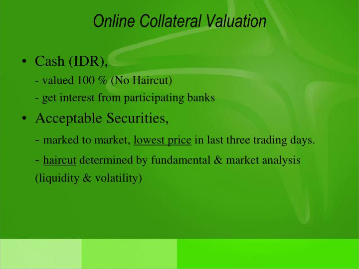 Online Collateral Valuation