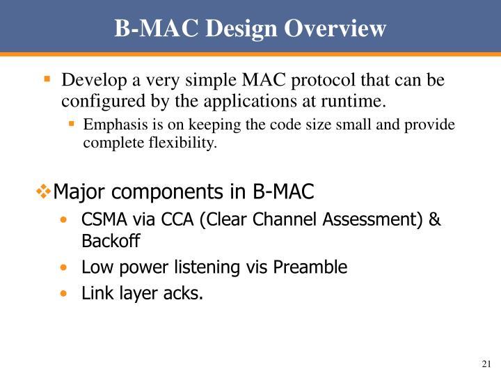 B-MAC Design Overview