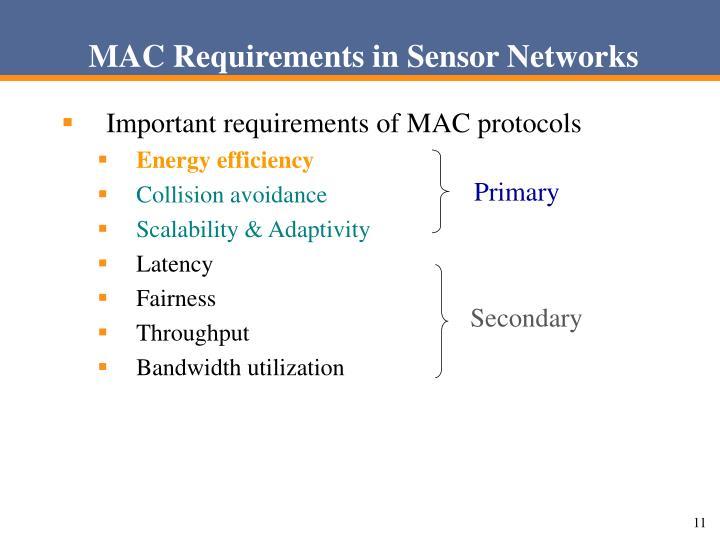 MAC Requirements in Sensor Networks