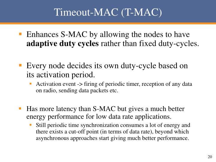 Timeout-MAC (T-MAC)