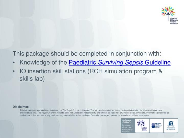 This package should be completed in conjunction with: