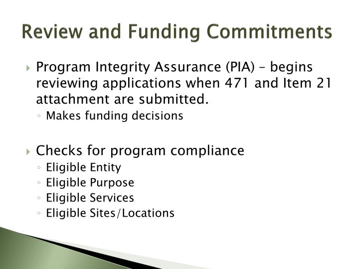 Review and Funding Commitments
