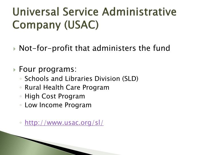Universal Service Administrative Company (USAC)